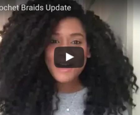Crochet Braids Update Video